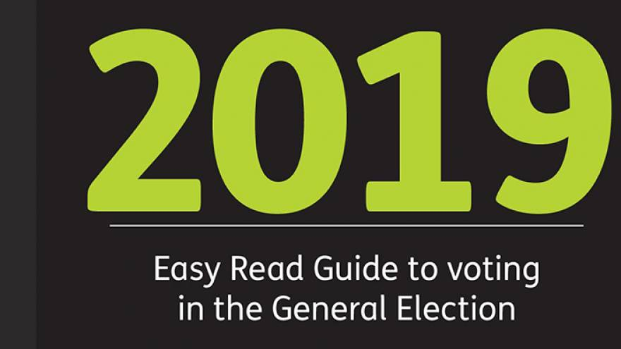 Text reading 2019 easy read guide to voting in the general election.
