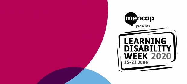 Graphic saying that Mencap's Learning Disability Week is from 15 to 21 June 2020